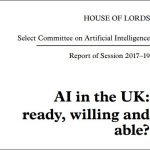 House of Lords Select Committee report calls for ethical AI